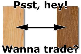 Wanna trade?